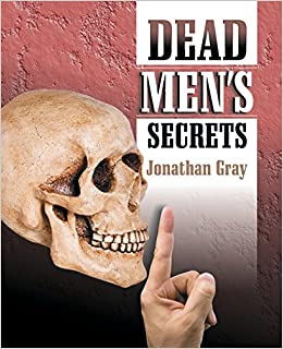 Jonathan Gray - Dead Men's Secrets