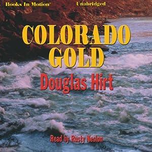 Colorado Gold Audiobook
