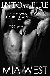 Into the Fire: A Post-Roman Erotic Romance Series, Vol 4-6