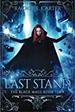 img - for Last Stand (The Black Mage Book 4) book / textbook / text book