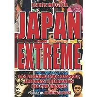Japan Extreme: Las películas más bizarras, extrañas