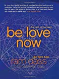 Be Love Now, Ram Dass and Rameshwar Das, 0061961388