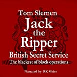 Jack the Ripper - Secret Service | Tom Slemen