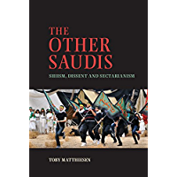 The Other Saudis: Shiism, Dissent and Sectarianism (Cambridge Middle East Studies Book 46)