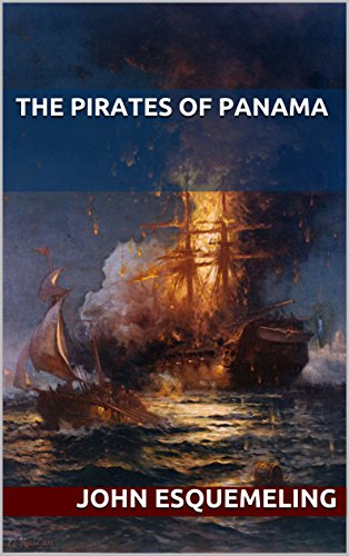 The Pirates of Panama (Illustrated)