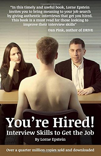 Youre Hired Interview Skills to Get the Job 4th Edition