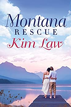 Montana Rescue (The Wildes of Birch Bay Book 2) by [Law, Kim]