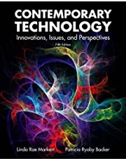 Contemporary Technology: Innovations, Issues, and Perspectives 5th (fifth) Edition by Markert, Linda Rae, Backer, Patricia Ryaby published by Goodheart-Willcox Co (2009)