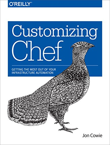 customizing-chef-getting-the-most-out-of-your-infrastructure-automation