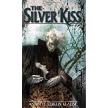 The Silver Kiss