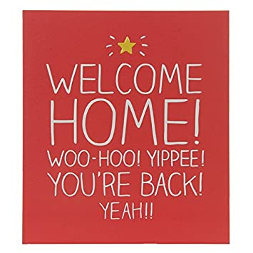 Greetings card welcome home whoo hoo yippee youre back greetings card welcome home whoo hoo yippee youre back m4hsunfo