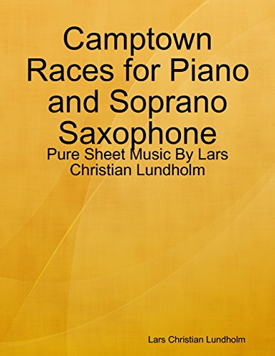 Camptown Races for Piano and Soprano Saxophone - Pure Sheet Music By Lars Christian Lundholm
