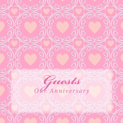 Guests: Our Anniversary pdf