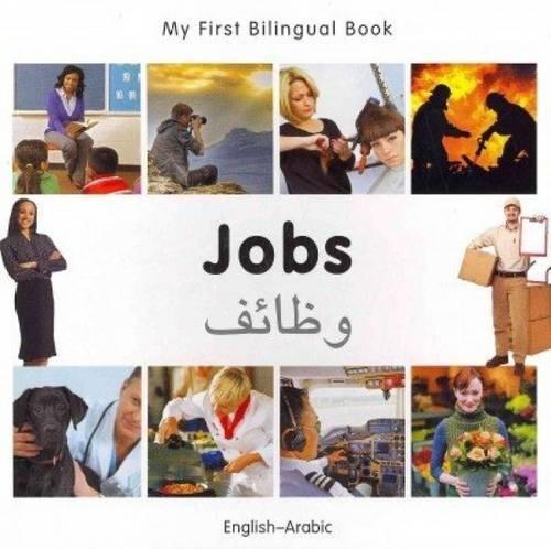 Read Online My First Bilingual Book–Jobs (English–Arabic) PDF