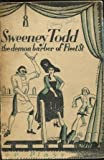 Sweeney Todd: The Demon Barber of Fleet Street [Stated First Edition]