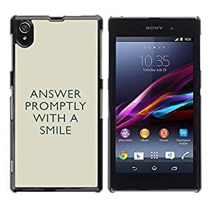 Graphic4You Answer Promptly With A Smile Message Quote Hard Case Cover for Sony Xperia Z1