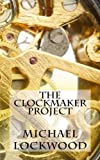 The Clockmaker Project