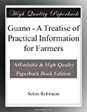 Guano - A Treatise of Practical Information for Farmers