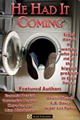 He Had It Coming Kindle Edition