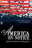 img - for America on Notice: Stemming the Tide of Anti-Americanism book / textbook / text book