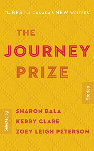 The Journey Prize Stories 30: The Best of Canada's New Writers ()