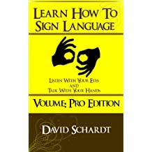 How To SIgn Language Volume PRO Edition - Over 110 Most Common Words Explained!