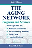 The Aging Network: Programs and Services, Sixth Edition