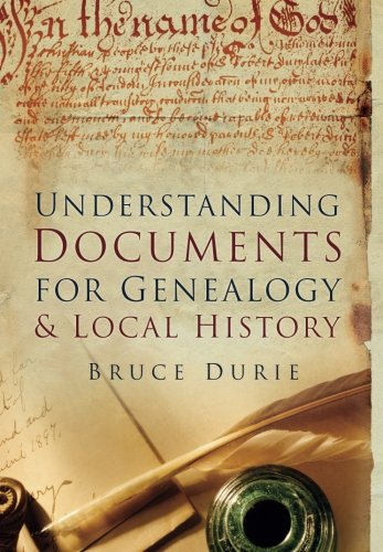 Understanding Documents for Genealogy & Local History