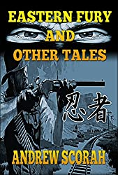 Eastern Fury and Other Tales