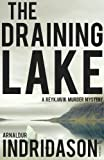 Front cover for the book The Draining Lake by Arnaldur Indriðason