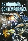 img - for Astronomia contemporanea/ Contemporary Astronomy (Spanish Edition) book / textbook / text book