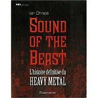 Sound of the Beast : L'histoire définitive du Heavy  Metal