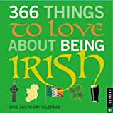 365 Things to Love about Being Irish, Universe Publishing, 0789323052