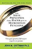 Los Siete Principios para Hacer Que el Matrimonio Funcione, John Gottman, 0307739708