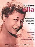 img - for Ella Fitzgerald -- Forever Ella: 19 Ella Fitzgerald Classics (Piano/Vocal/Chords) (Faber Edition) book / textbook / text book