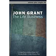 The Life Business (infinity plus singles Book 6)