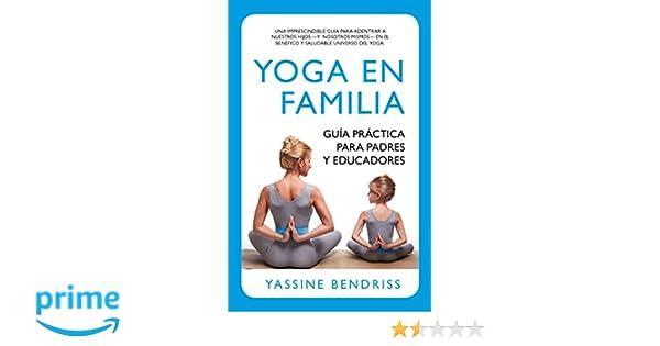Yoga en Familia (Desarrollo personal): Amazon.es: Ernest ...