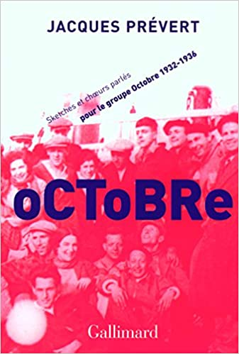 Lire Octobre: Sketchs et choeurs parlés pour le groupe Octobre (1932-1936) pdf