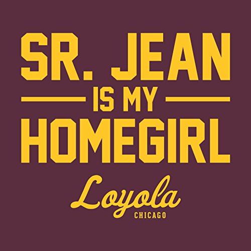 UGP-Campus-Apparel-Loyola-University-Chicago-Ramblers-Sister-Jean-is-My-Homegirl-Team-Color-T-Shirt