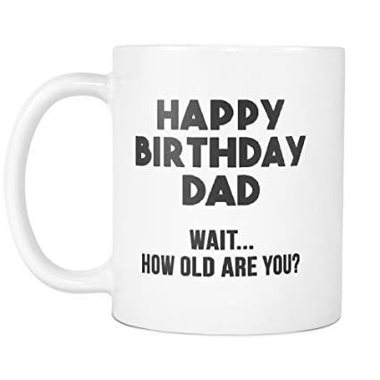 Amazoncom Best Dad Mugs Funny Quotes To Make Him Laugh Best