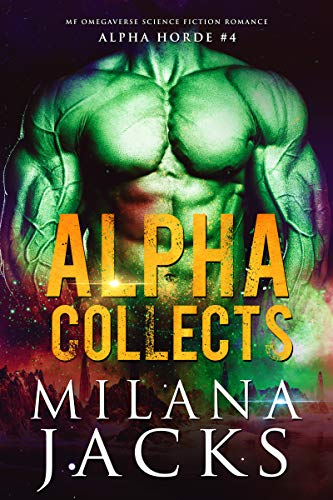 Alpha Collects (Alpha Horde Book 4)