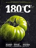 180°C des recettes et des hommes n°1. Printemps/été 2013