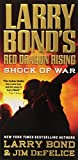 img - for Larry Bond's Red Dragon Rising: Shock of War by Larry Bond (2012-12-24) book / textbook / text book