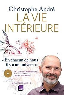 La vie intérieure, André, Christophe