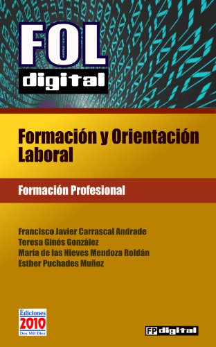 FOL digital: Formación y Orientación Laboral (FP digital nº 1) (Spanish Edition