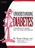 Understanding Diabetes, Chase, H. Peter, 0967539854