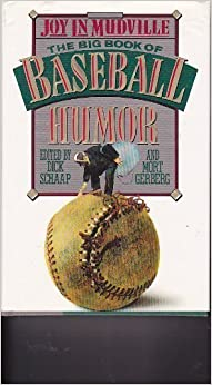 Book Joy in Mudville: The Big Book of Baseball Humor