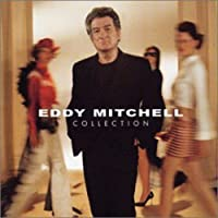 Coffret 2 CD Collection Best Of : Eddy Mitchell Collection de 1964 à 2001 (inclus 1 titre inédit) [Best of]