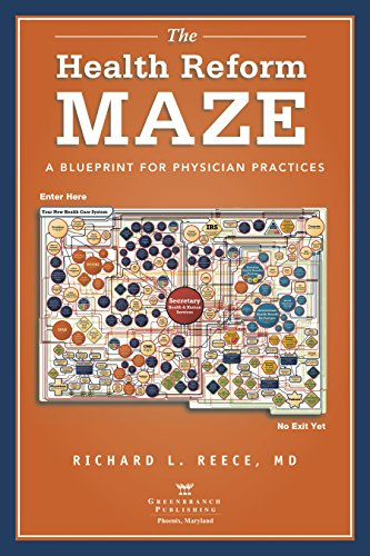 The Health Reform Maze: A Blueprint for Physician Practices Pdf
