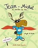 Jean-Michel : Le caribou des bois